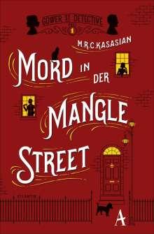M. R. C. Kasasian: Mord in der Mangle Street, Buch