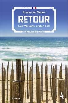 Alexander Oetker: Retour, Buch
