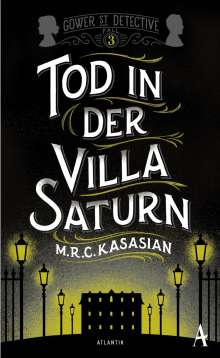M. R. C. Kasasian: Tod in der Villa Saturn, Buch