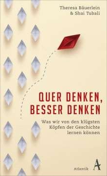 Theresa Bäuerlein: Quer denken, besser denken, Buch