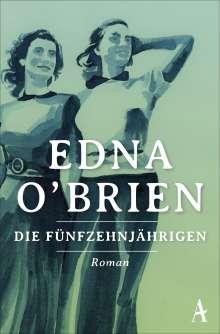 Edna O'Brien: Die Fünfzehnjährigen, Buch