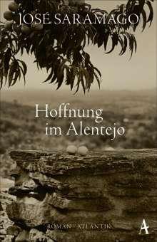 José Saramago: Hoffnung im Alentejo, Buch