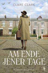 Clare Clark: Am Ende jener Tage, Buch