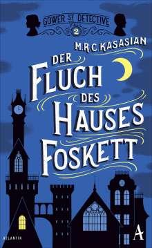M. R. C. Kasasian: Der Fluch des Hauses Foskett, Buch