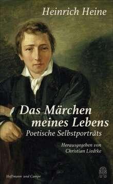 """Heinrich Heine: """"Das Märchen meines Lebens"""", Buch"""