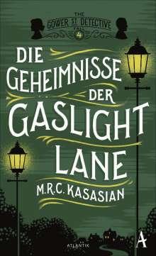 M. R. C. Kasasian: Die Geheimnisse der Gaslight Lane, Buch