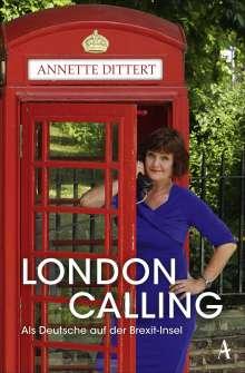 Annette Dittert: London Calling, Buch