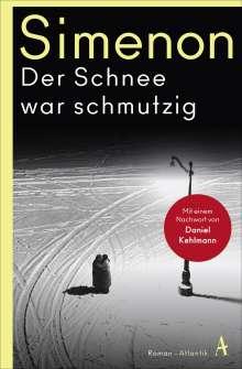 Georges Simenon: Der Schnee war schmutzig, Buch