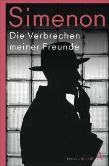 Georges Simenon: Die Verbrechen meiner Freunde, Buch