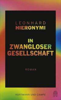 Leonhard Hieronymi: In zwangloser Gesellschaft, Buch