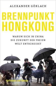 Alexander Görlach: Brennpunkt Hongkong, Buch
