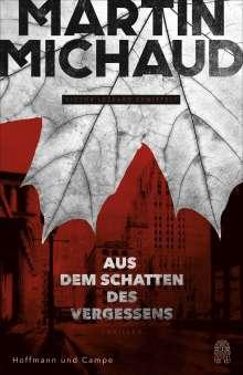 Martin Michaud: Aus dem Schatten des Vergessens, Buch