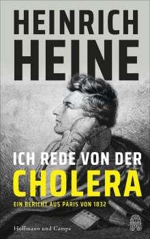 Heinrich Heine: Ich rede von der Cholera, Buch