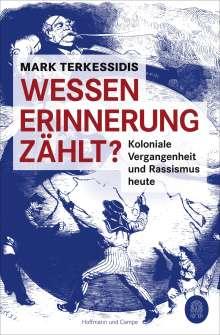 Mark Terkessidis: Wessen Erinnerung zählt?, Buch