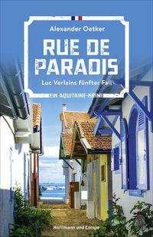 Alexander Oetker: Rue de Paradis, Buch