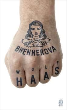 Wolf Haas: Brennerova, Buch