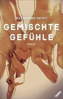 Katherine Heiny: Gemischte Gefühle, Buch