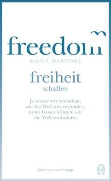 Raoul Martinez: Die falsche und die wahre Freiheit, Buch