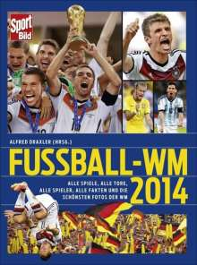 Alfred Draxler: SportBild Fußball-WM 2014, Buch