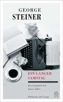George Steiner: Ein langer Samstag, Buch
