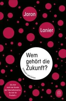 Jaron Lanier: Wem gehört die Zukunft?, Buch