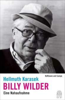 Hellmuth Karasek: Billy Wilder, Buch