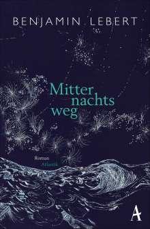 Benjamin Lebert: Mitternachtsweg, Buch