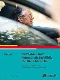 Wendy Stav: Autofahren und kommunale Mobilität für ältere Menschen, Buch