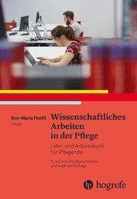 Eva Panfil: Wissenschaftliches Arbeiten in der Pflege, Buch