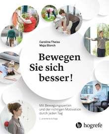 Caroline Theiss: Bewegen Sie sich besser!, Buch