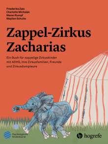 Maylien Schulte: Zappel-Zirkus Zacharias, Buch