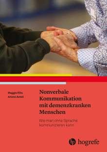 Maggie Ellis: Nonverbale Kommunikation mit demenzkranken Menschen, Buch