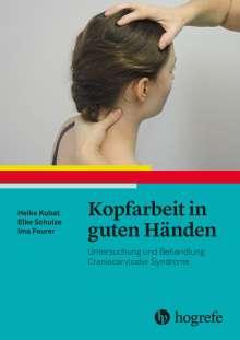 Heike Kubat: Kopfarbeit in guten Händen, Buch