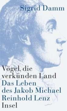 Sigrid Damm: Vögel, die verkünden Land, Buch