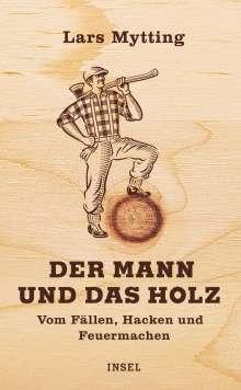 Lars Mytting: Der Mann und das Holz, Buch