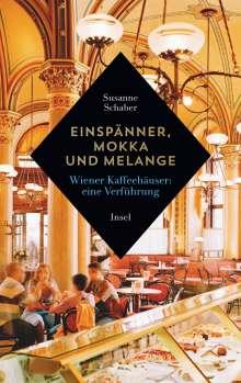 Susanne Schaber: Einspänner, Mokka und Melange, Buch