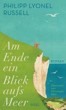 Philipp Lyonel Russell: Am Ende ein Blick aufs Meer, Buch