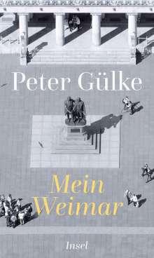 Peter Gülke: Mein Weimar, Buch