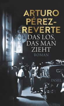 Arturo Pérez-Reverte: Das Los, das man zieht, Buch