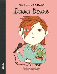 María Isabel Sánchez Vegara: Little People, Big Dreams: David Bowie, Buch