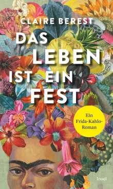 Claire Berest: Das Leben ist ein Fest, Buch