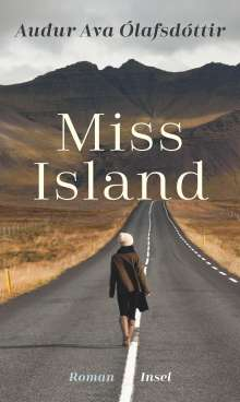 Auður Ava Ólafsdóttir: Miss Island, Buch