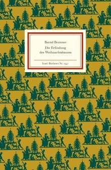 Bernd Brunner: Die Erfindung des Weihnachtsbaums, Buch