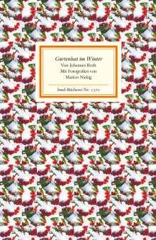Johannes Roth: Gartenlust im Winter, Buch