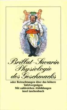 Jean Anthelme Brillat-Savarin: Physiologie des Geschmacks, Buch