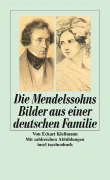 Eckart Kleßmann: Die Mendelssohns, Buch
