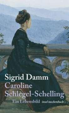 Sigrid Damm: Caroline Schlegel-Schelling, Buch