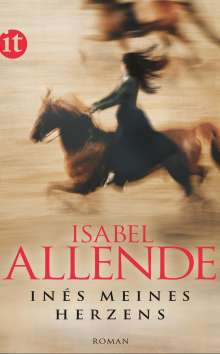 Isabel Allende: Inés meines Herzens, Buch