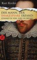 Kurt Kreiler: Der Mann, der Shakespeare erfand, Buch