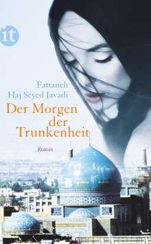 Fattaneh Haj Seyed Javadi: Der Morgen der Trunkenheit, Buch